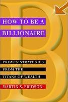 Cómo llegar a ser billonario