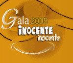 Gala Inocente, inocente