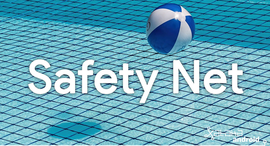 Qué es SafetyNet, para qué sirve y cómo saber si mi terminal pasa el test
