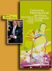 Concurso Internacional de Vinos Andalucía 2006