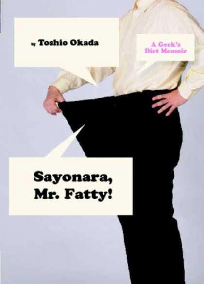 'Sayonara Mr. Fatty!', la dieta geek