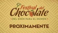 """Quinto Festival del Chocolate Tabasco 2014, """"Del Edén para el mundo"""""""