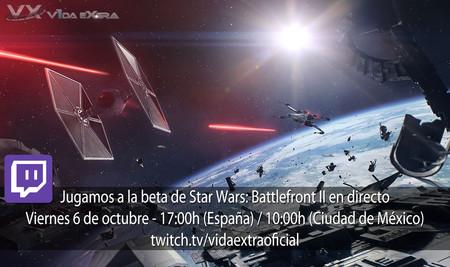 Streaming de la beta de Star Wars: Battlefront II a las 17:00h (las 10:00h en Ciudad de México) [finalizado]
