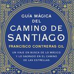 'Guía mágica del Camino de Santiago', el libro para este doble año Jubilar