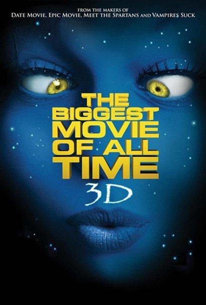 'The Biggest Movie Of All Time 3D', cartel de la parodia de 'Avatar'