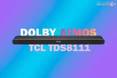 La barra de sonido TCL TDS8111 tiene 260W, Dolby Atmos y subwoofers duales por 172,22 euros, su mínimo histórico en Amazon