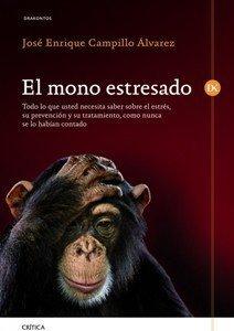 [Libros que nos inspiran] 'El mono estresado' de José Enrique Campillo Álvarez