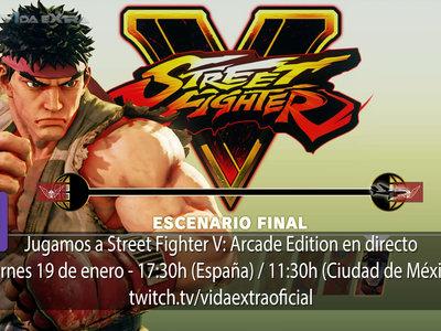 Streaming de Street Fighter V: Arcade Edition a las 17:30h (las 10:30h en Ciudad de México)