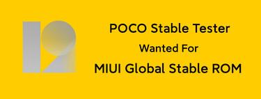 ¿Te gustaría ser tester de POCO? Solo tienes que registrarte aquí y solicitar acceso al programa