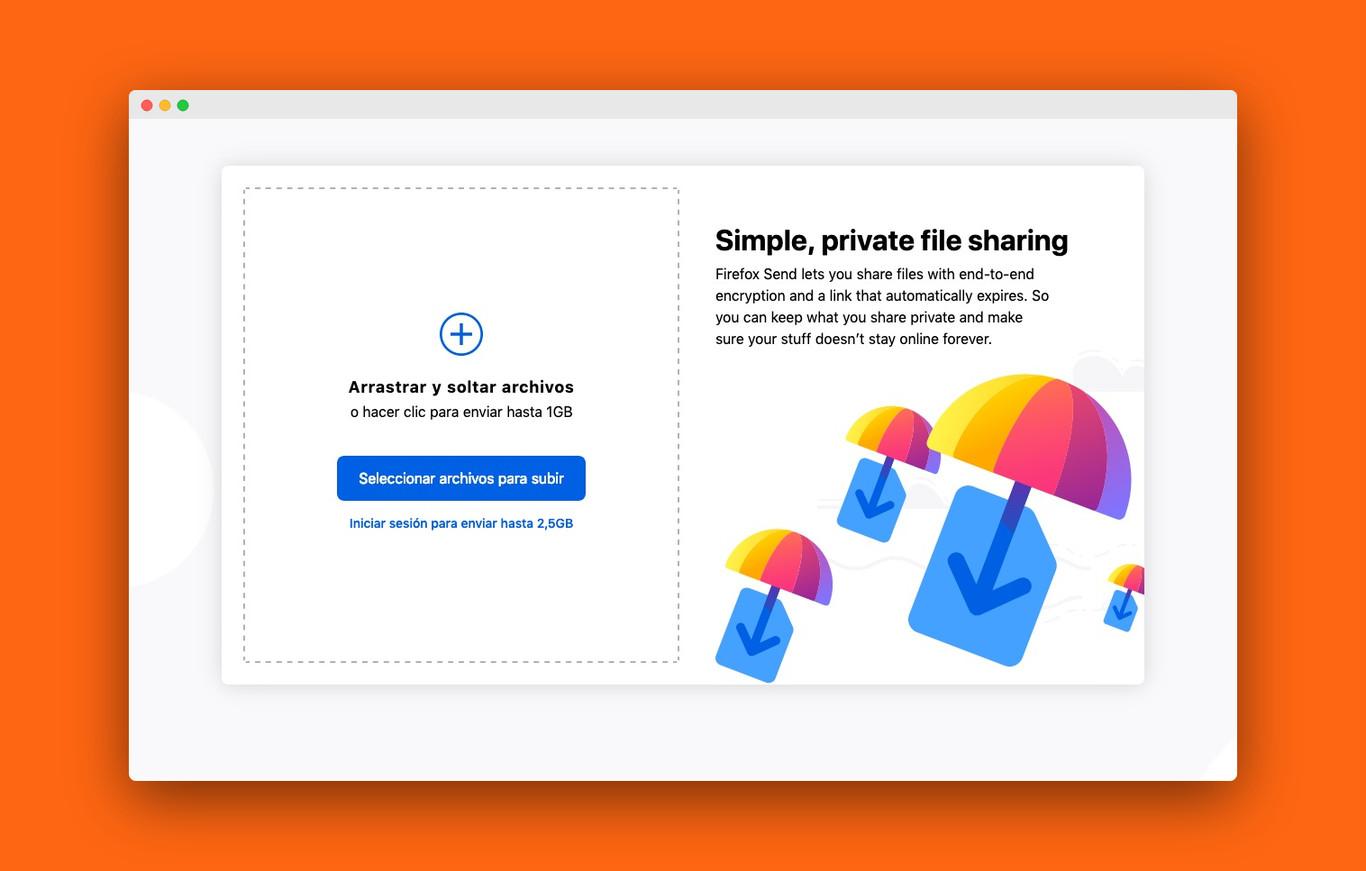 Firefox Send te permite enviar archivos cifrados de 2,5GB con varios métodos de autodestrucción