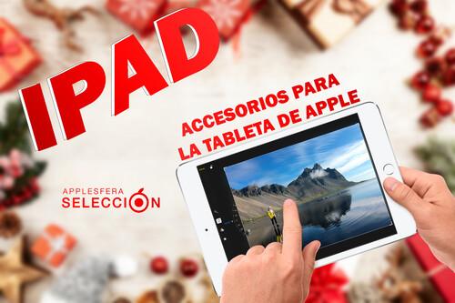 Me han regalado un iPad por Navidad: accesorios útiles para la tableta de Apple
