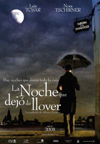 Primeras imágenes y teaser póster de 'La noche que dejó de llover'