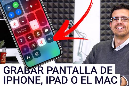 Cómo grabar la pantalla del iPhone, iPad o Mac con iOS 12 o macOS Mojave