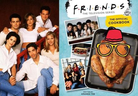 Cómo preparar recetas inspiradas en los personajes de 'Friends', mientras llega tu recetario