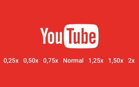 Así es como YouTube para Android te permitirá muy pronto cambiar la velocidad de los vídeos