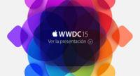 Ya puedes ver la presentación de la WWDC 2015