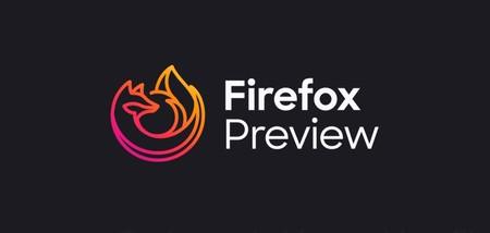 Firefox Preview se actualiza a la versión 4.0 con un nuevo gestor de contraseñas y sitios más visitados