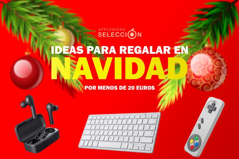 Regalos para Navidad por menos de 20 euros: ocho ideas de accesorios, dispositivos y más para regalar estas fiestas