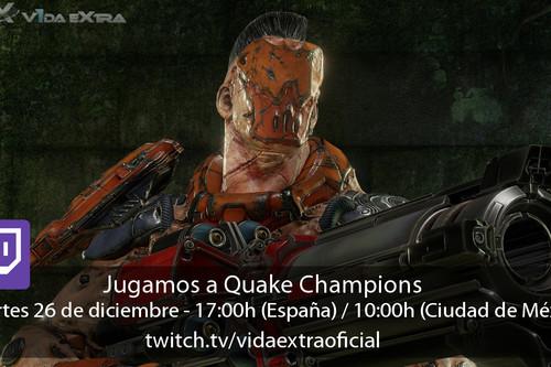 Streaming de Quake Champions a las 17:00h (las 10:00h en CDMX)