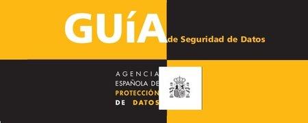 Nueva Guía de Seguridad de Datos de la AGPD