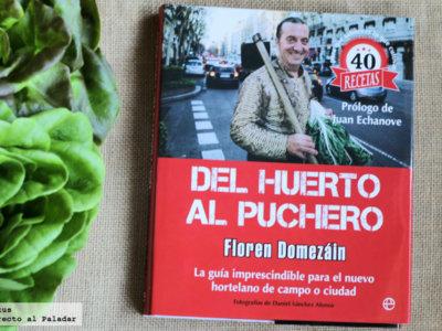 Del huerto al puchero. Libro de cocina de Floren Domezáin