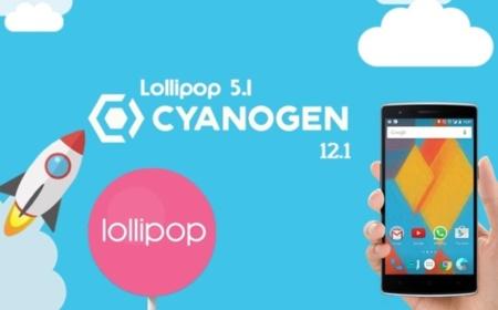 CyanogenMod 12.1 con Android 5.1 esta en camino; OnePlus One es el primero en probarlo