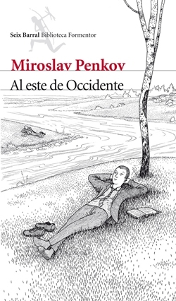 'Al este de Occidente' de Miroslav Penkov