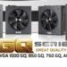 EVGA anuncia fuentes de poder GQ Series, traen todo lo que podemos pedir