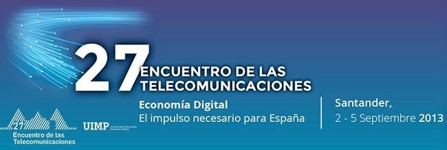 Más 4G, Europa y criticas al acuerdo entre Movistar y Yoigo. Lo que dio de si el 27 Encuentro de Telecomunicaciones
