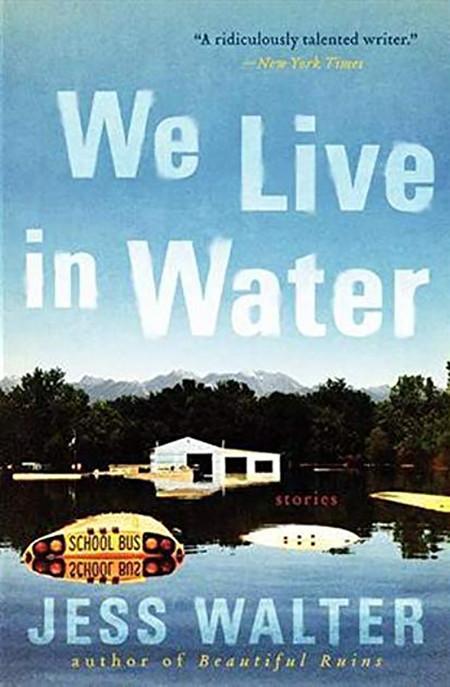Vivimos En El Agua Historias De Jess Walter