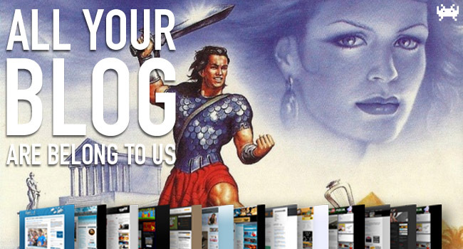 All Your Blog Are Belong To Us