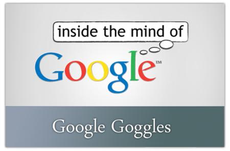 Google Goggles, el esperado Google Visual Search llegará a Android