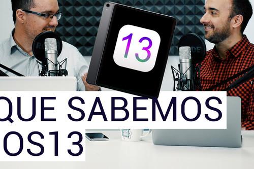 Así será iOS 13, el iPad como el gran protagonista: las Charlas de Applesfera