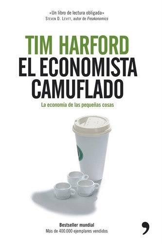 'El economista camuflado' de Tim Harford