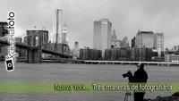 Tres fotógrafos en Nueva York