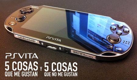 PS Vita, cinco cosas que me gustan y cinco cosas que no me gustan