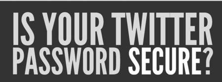 Tu contraseña de Twitter... ¿es segura?
