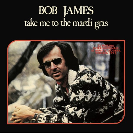 Bob James Take Me To The Mardi Gras