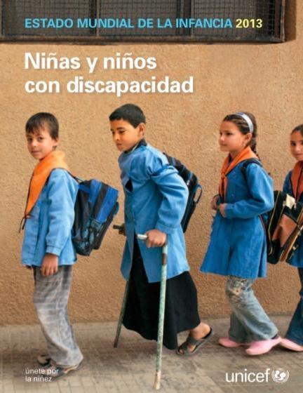 Estado Mundial de la Infancia 2013: Niñas y niños con discapacidad