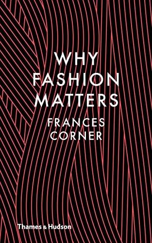 why fashion matters