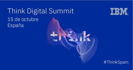 Think Digital Summit, este año en clave de transformación económica sobre los pilares del Hybrid Cloud y la innovación