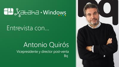 """""""Sólo nos centraríamos en Windows si el mercado nos obligase"""": Antonio Quirós, vicepresidente de Bq"""