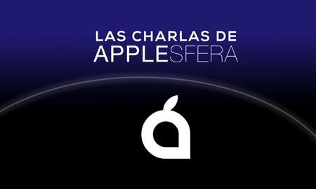 """Nueva temporada del podcast Las Charlas de Applesfera ya disponible: """"Una keynote inusual"""""""