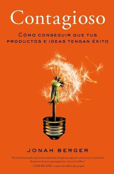 Libros que nos inspiran: 'Contagioso' de Jonah Berger