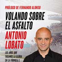 'Volando sobre el asfalto', la Fórmula 1 de Telecinco contada sin tapujos por Antonio Lobato
