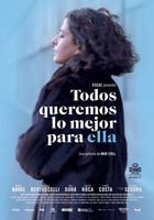 'Todos queremos lo mejor para ella', tráiler y póster de la película de Mar Coll