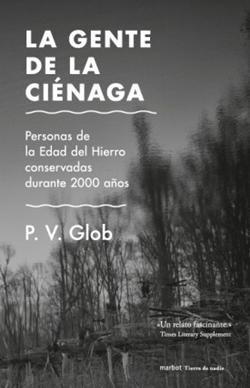 'La gente de la ciénaga' de P. V. Glob