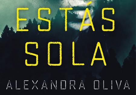 'Estás sola' de Alexandra Oliva