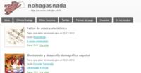 """""""Deja que otros trabajen por ti"""" es la propuesta de la nueva plataforma Nohagasnada"""