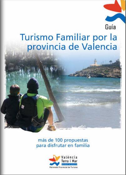 Un recurso muy útil para programar salidas en familia: la 'guía de turismo familiar por la provincia de Valencia'